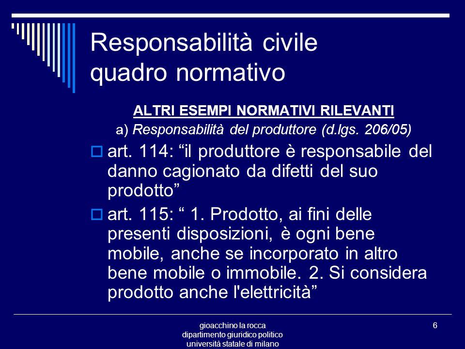 gioacchino la rocca dipartimento giuridico politico università statale di milano 47 la responsabilità civile la ingiustizia del danno art.