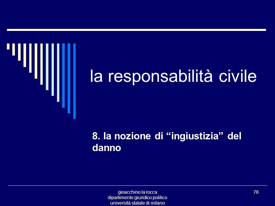 gioacchino la rocca dipartimento giuridico politico università statale di milano 78 la responsabilità civile 8.