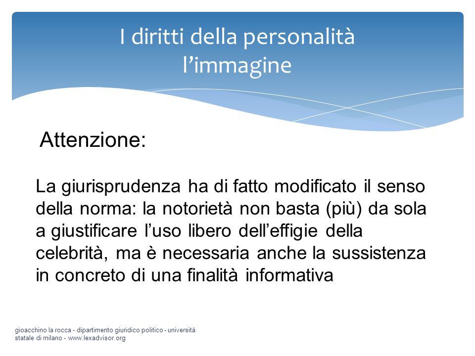 gioacchino la rocca - dipartimento giuridico politico - università statale di milano - www.lexadvisor.org Attenzione: La giurisprudenza ha di fatto mo