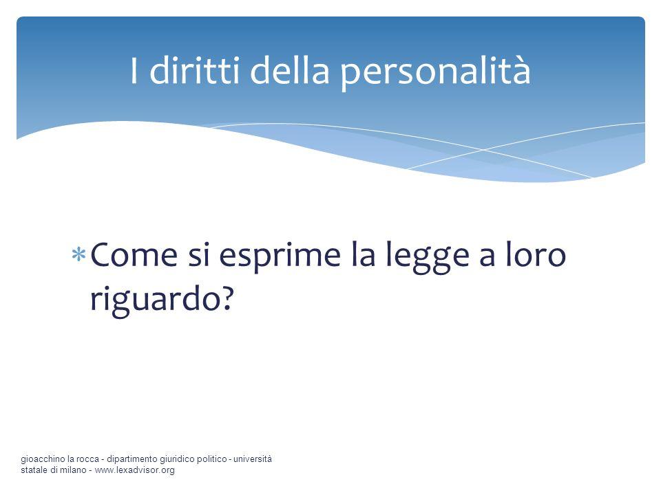 Come si esprime la legge a loro riguardo? gioacchino la rocca - dipartimento giuridico politico - università statale di milano - www.lexadvisor.org I