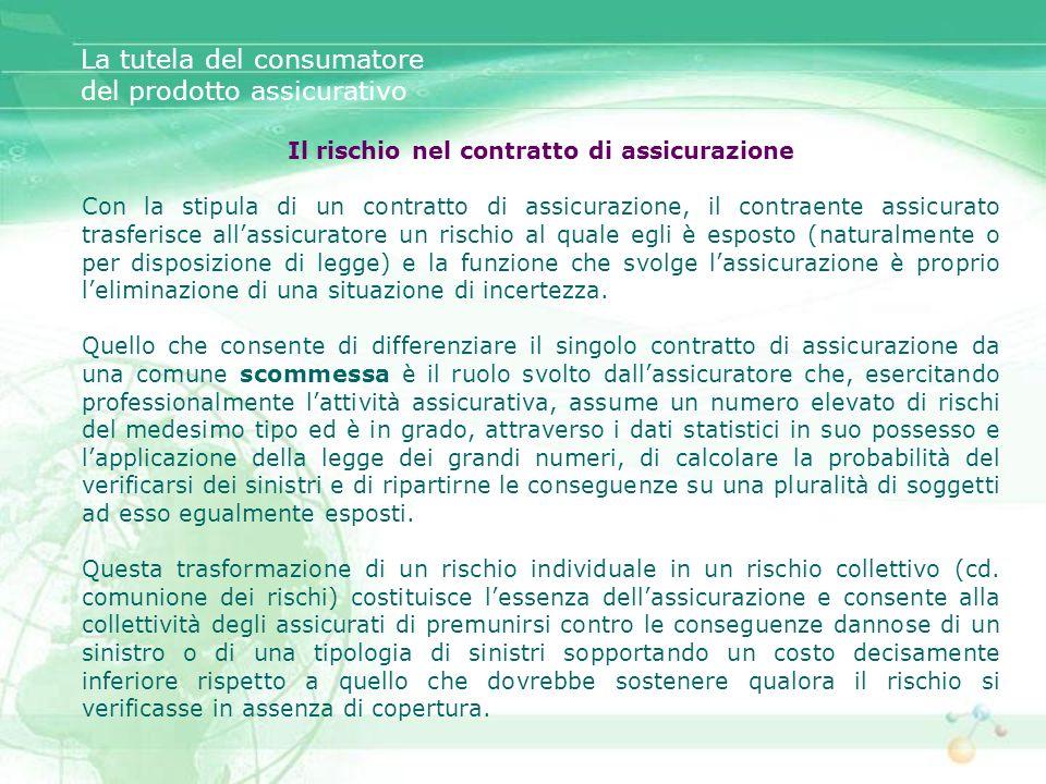 La tutela del consumatore del prodotto assicurativo 2.6.