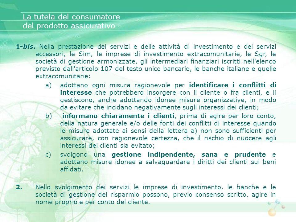 1-bis. Nella prestazione dei servizi e delle attività di investimento e dei servizi accessori, le Sim, le imprese di investimento extracomunitarie, le