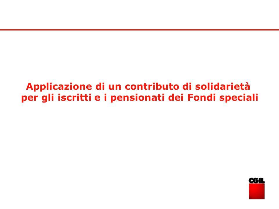 Applicazione di un contributo di solidarietà per gli iscritti e i pensionati dei Fondi speciali