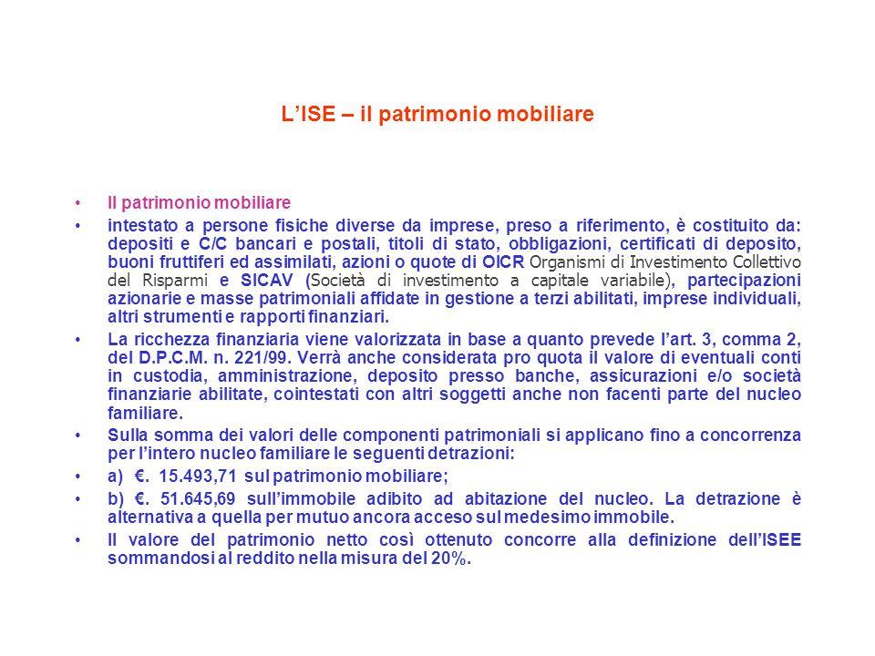 LISE – il patrimonio mobiliare Il patrimonio mobiliare intestato a persone fisiche diverse da imprese, preso a riferimento, è costituito da: depositi