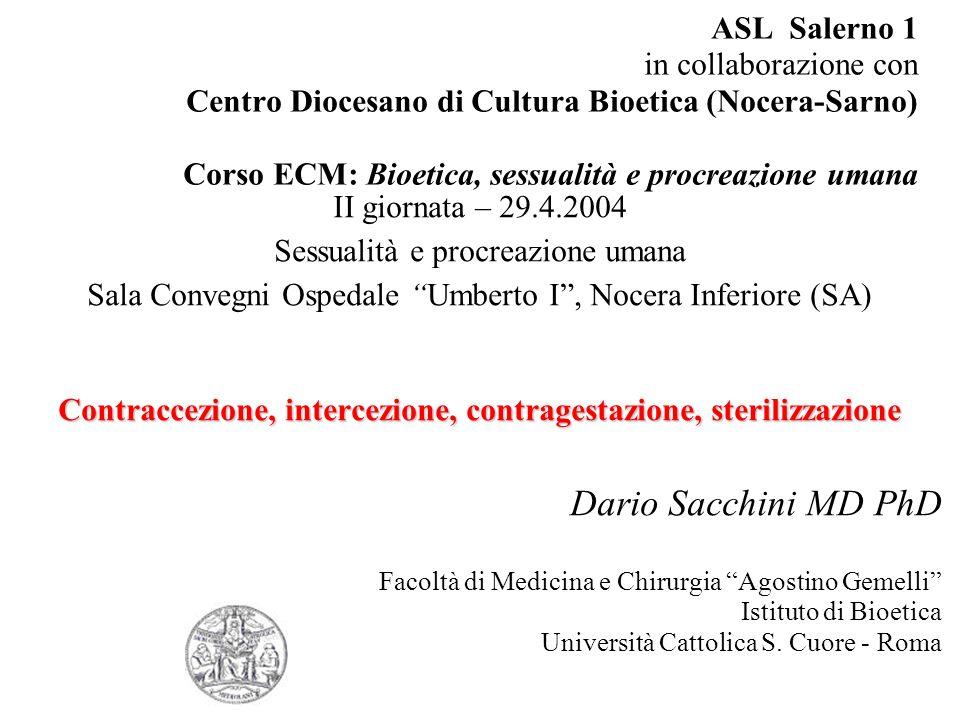 ASL Salerno 1 in collaborazione con Centro Diocesano di Cultura Bioetica (Nocera-Sarno) Corso ECM: Bioetica, sessualità e procreazione umana II giorna