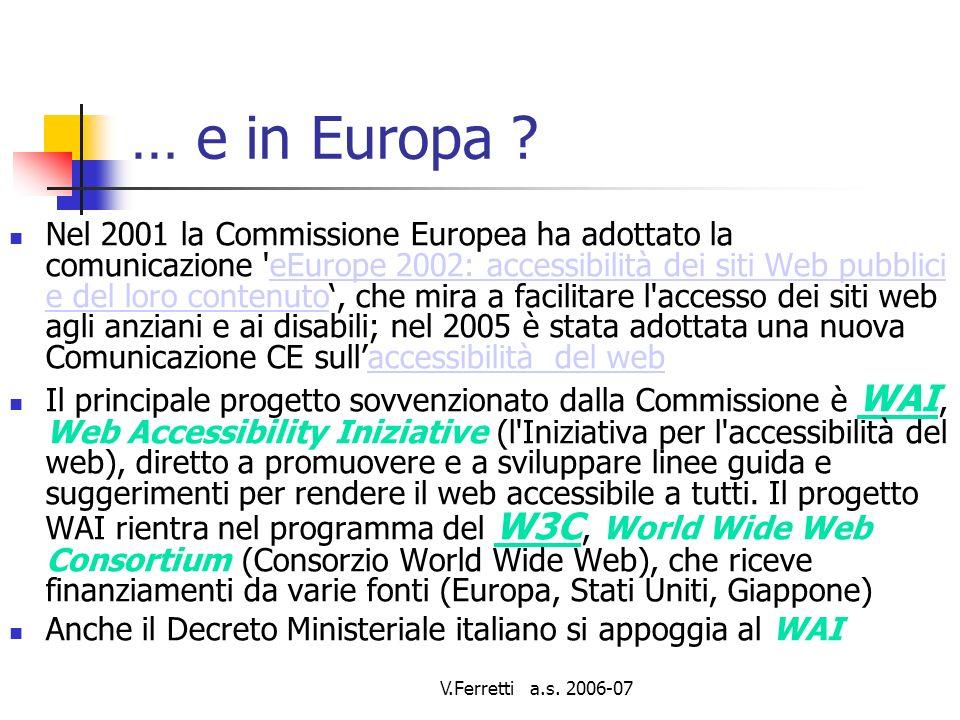 V.Ferretti a.s. 2006-07 … e in Europa .