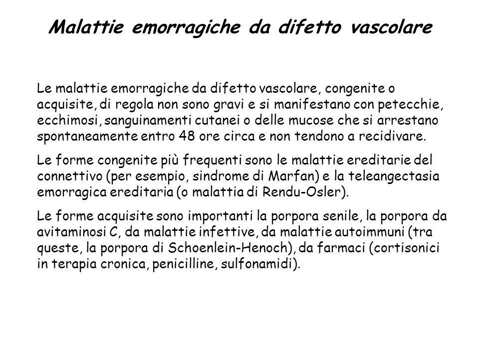 Malattie emorragiche Gruppo di patologie caratterizzate dalla presenza di manifestazioni emorragiche. Sono classificate in tre gruppi: da difetto vasc