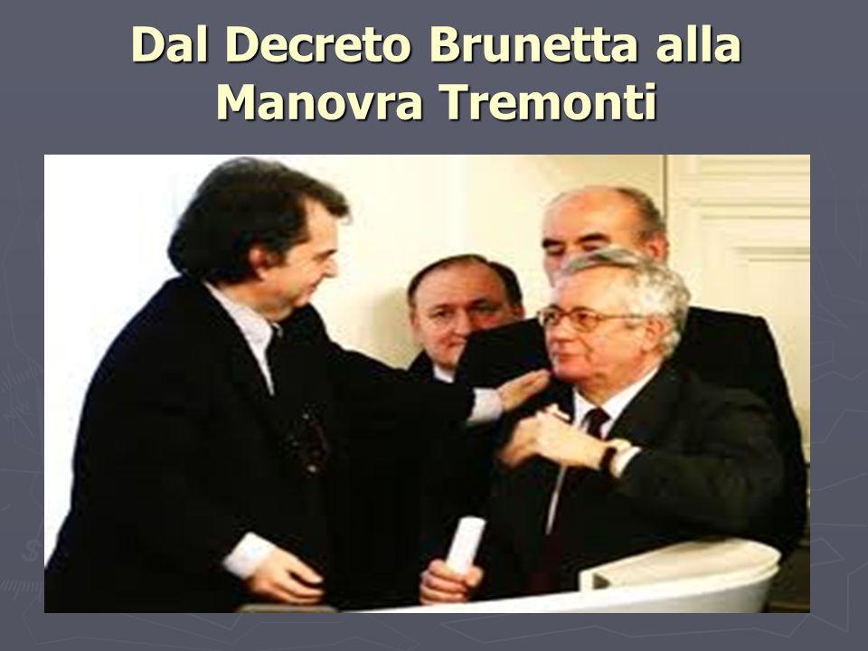 Dal decreto Brunetta alla manovra Tremonti Il mix tra lattuazione della legge 4 marzo 2009, n.