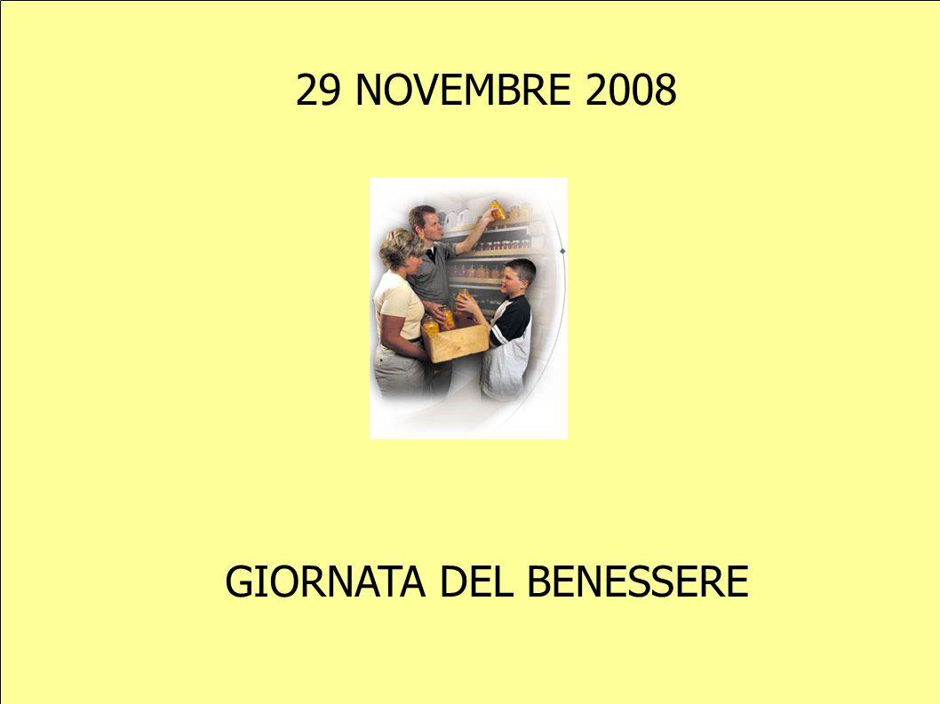 GIORNATA DEL BENESSERE 29 NOVEMBRE 2008
