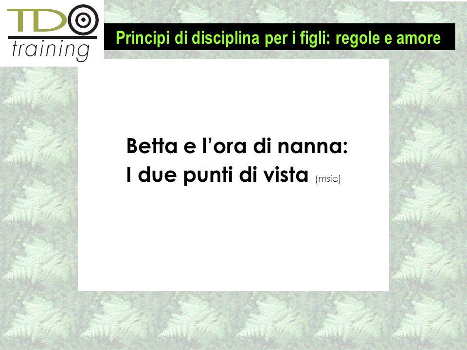 Betta e lora di nanna: I due punti di vista (msic) Principi di disciplina per i figli: regole e amore