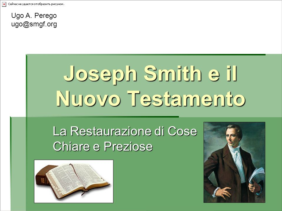 Esperienze preparatorie Joseph Smith – Storia 1:8, 11, 36, 74 Joseph Smith – Storia 1:8, 11, 36, 74 1 Nefi 13 1 Nefi 13 Le Tavole di Bronzo Le Tavole di Bronzo Lesse la Bibbia con lUrim e il Thummim Lesse la Bibbia con lUrim e il Thummim Acquistò una grande Bibbia da leggio (1829) Acquistò una grande Bibbia da leggio (1829) Egbert Grandin Printing and Book store – Palmyra, NY