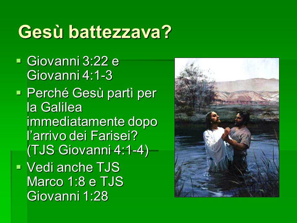 Gesù battezzava.
