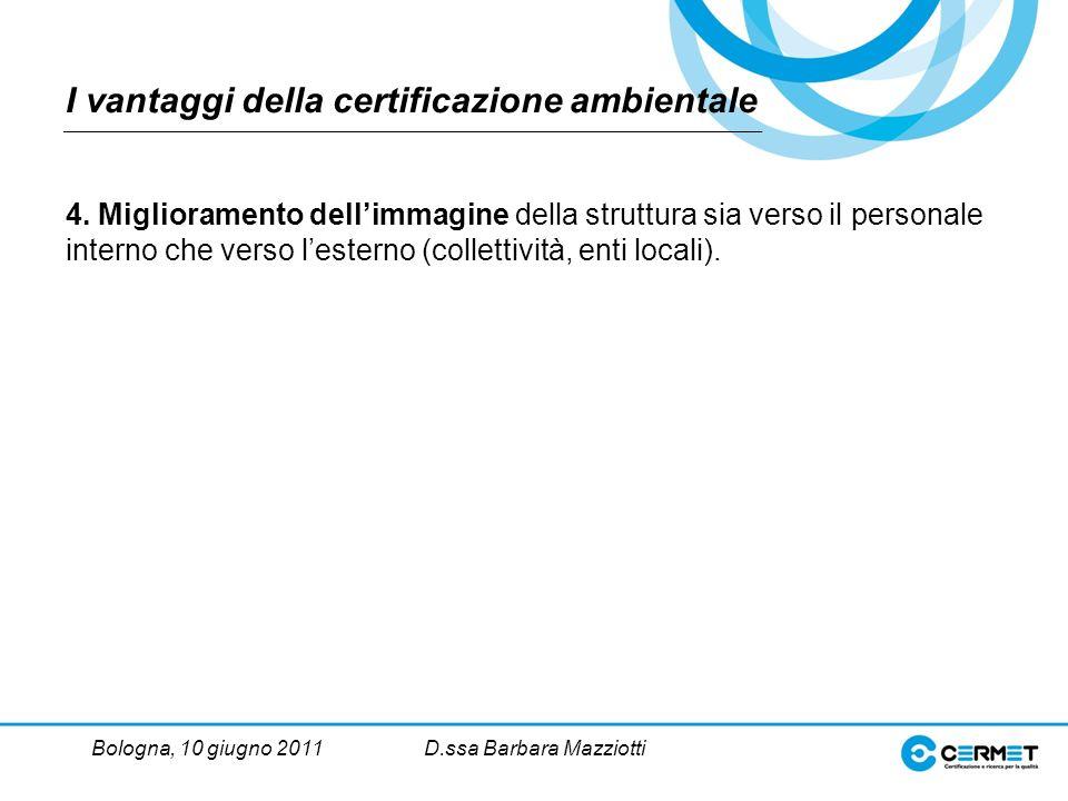 Bologna, 10 giugno 2011D.ssa Barbara Mazziotti 4.
