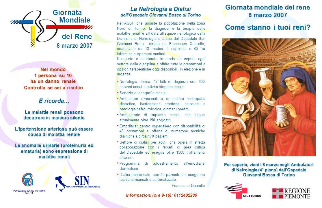 Per 45 mila persone in dialisi in Italia sarà celebrata, l8 marzo, la Giornata Mondiale del Rene, iniziativa promossa dalla Società Italiana di Nefrologia (SIN) e dalla Fondazione Italiana del Rene (FIR).