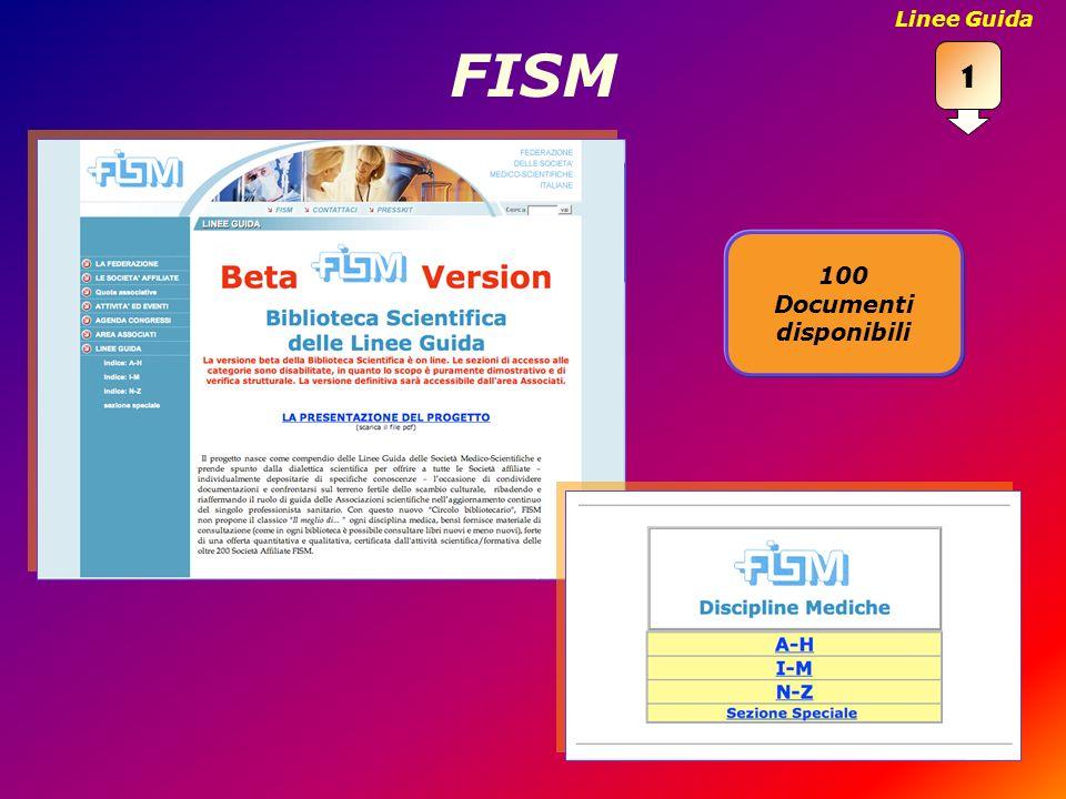 FISM 100 Documenti disponibili 1 Linee Guida