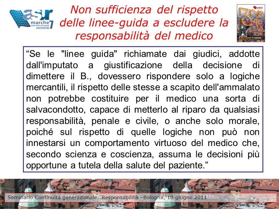 Non sufficienza del rispetto delle linee-guida a escludere la responsabilità del medico Se le