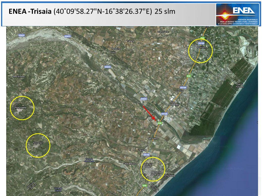 ENEA -Trisaia (40˚09 58.27 N-16˚38 26.37 E) 25 slm