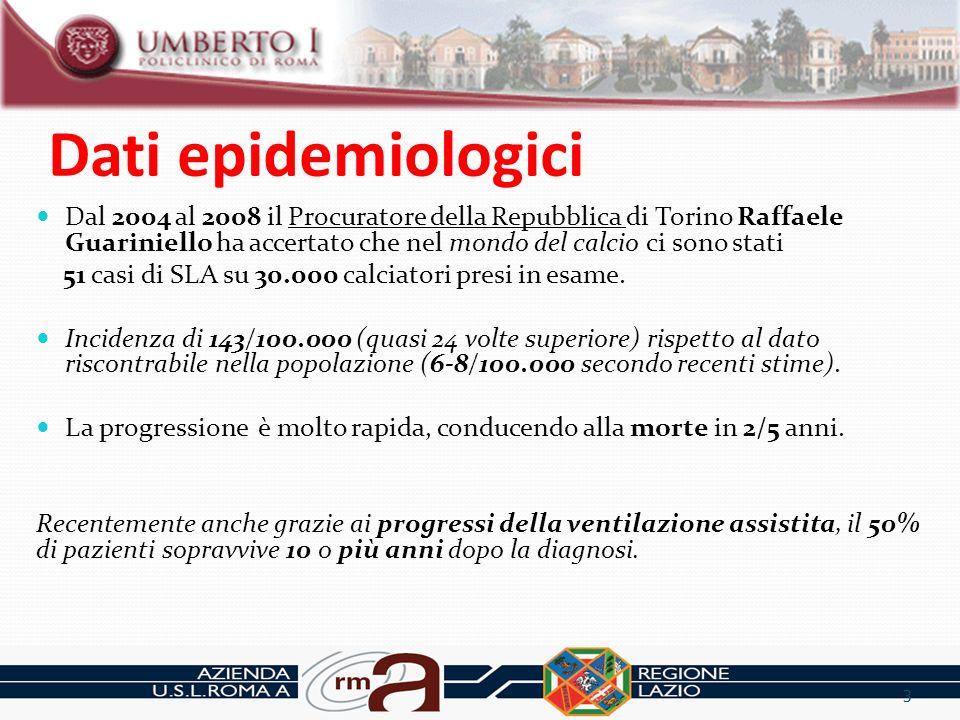 Dati epidemiologici Dal 2004 al 2008 il Procuratore della Repubblica di Torino Raffaele Guariniello ha accertato che nel mondo del calcio ci sono stat