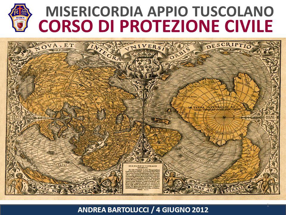 MISERICORDIA APPIO TUSCOLANO 1 CORSO DI PROTEZIONE CIVILE ANDREA BARTOLUCCI / 4 GIUGNO 2012