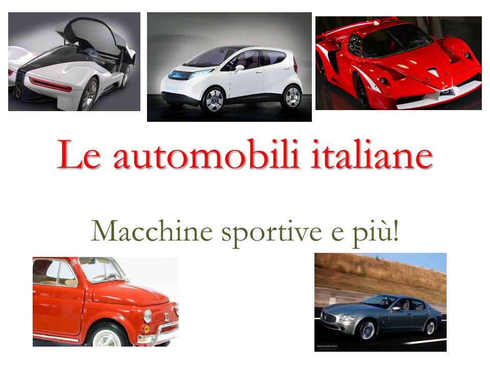 Le automobili italiane Macchine sportive e più!