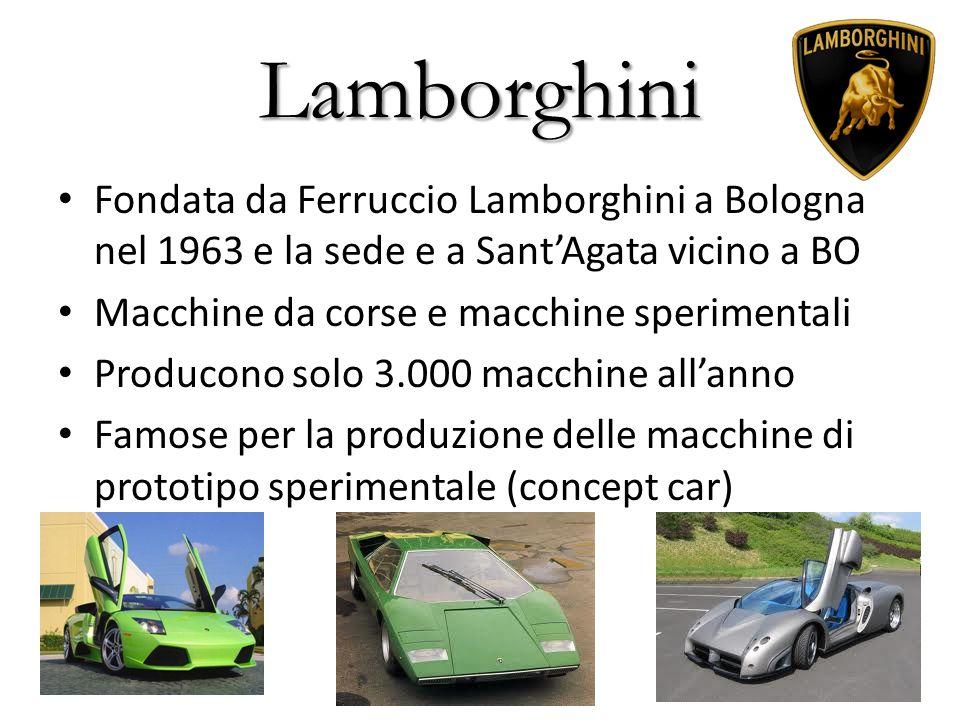 Lamborghini Fondata da Ferruccio Lamborghini a Bologna nel 1963 e la sede e a SantAgata vicino a BO Macchine da corse e macchine sperimentali Producon