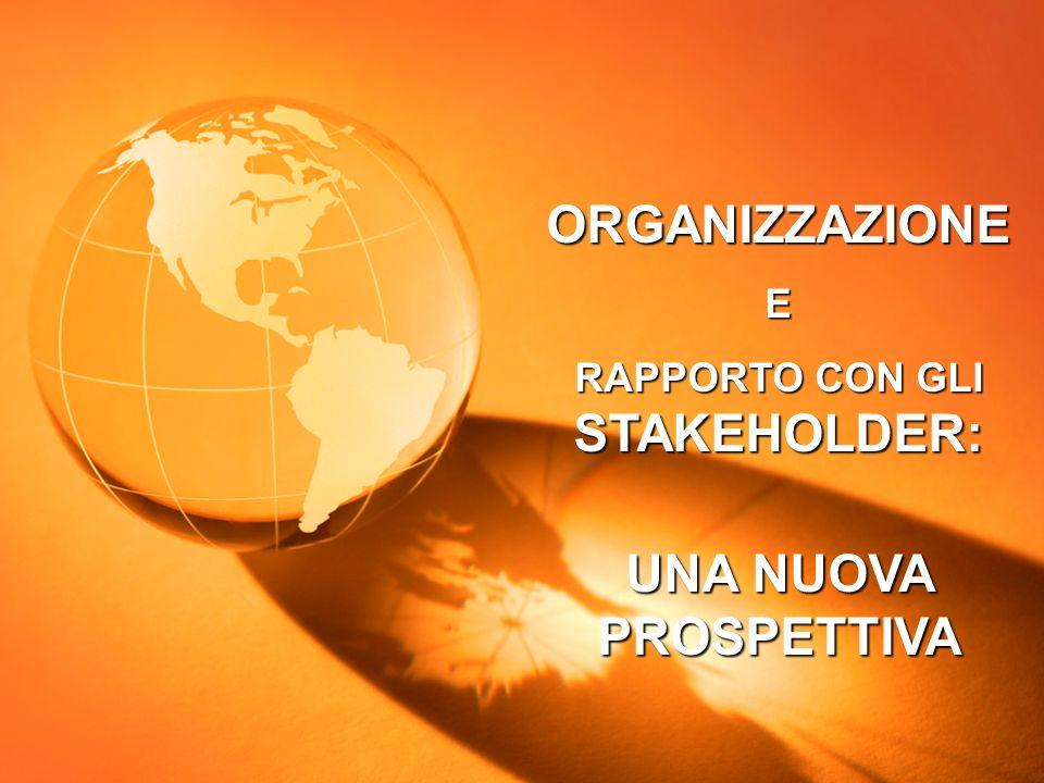 Cecilia de Palma Mogliano Veneto (TV), 02.02.2011 ORGANIZZAZIONE E RAPPORTO CON GLI STAKEHOLDER: UNA NUOVA PROSPETTIVA...