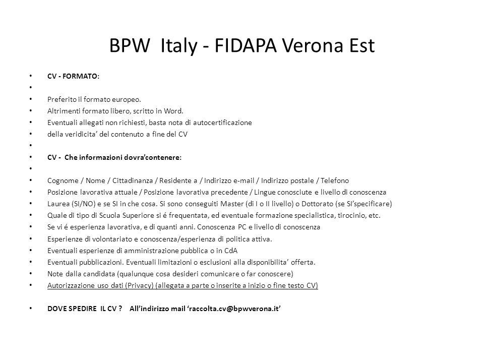 BPW Italy - FIDAPA Verona Est CV - FORMATO: Preferito il formato europeo. Altrimenti formato libero, scritto in Word. Eventuali allegati non richiesti