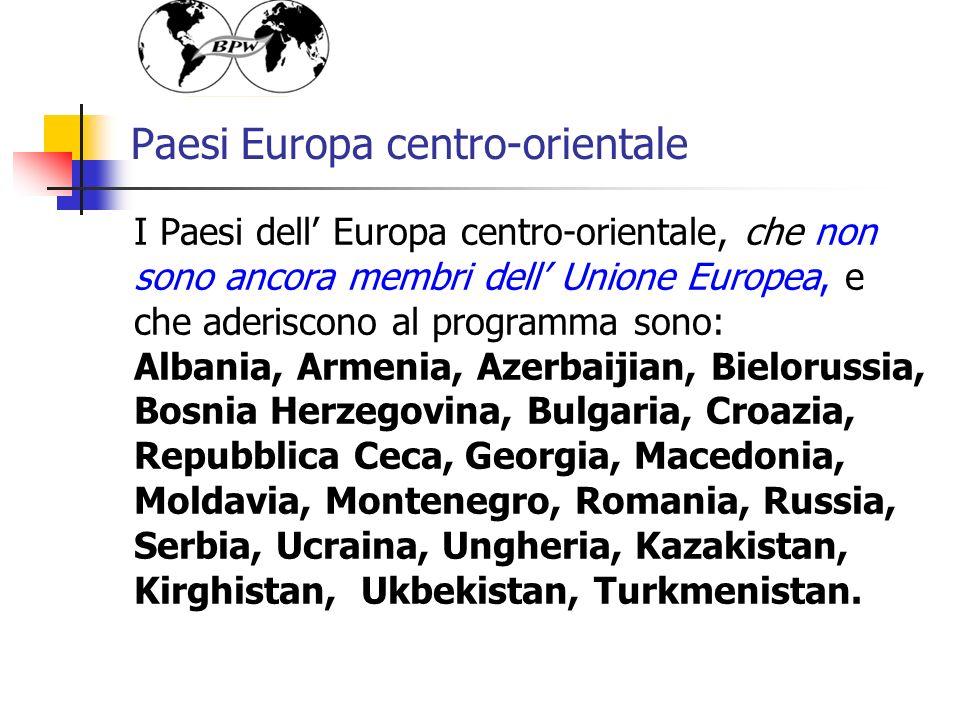Paesi Europa centro-orientale I Paesi dell Europa centro-orientale, che non sono ancora membri dell Unione Europea, e che aderiscono al programma sono