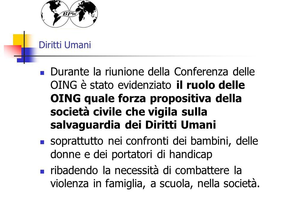 Diritti Umani Durante la riunione della Conferenza delle OING è stato evidenziato il ruolo delle OING quale forza propositiva della società civile che