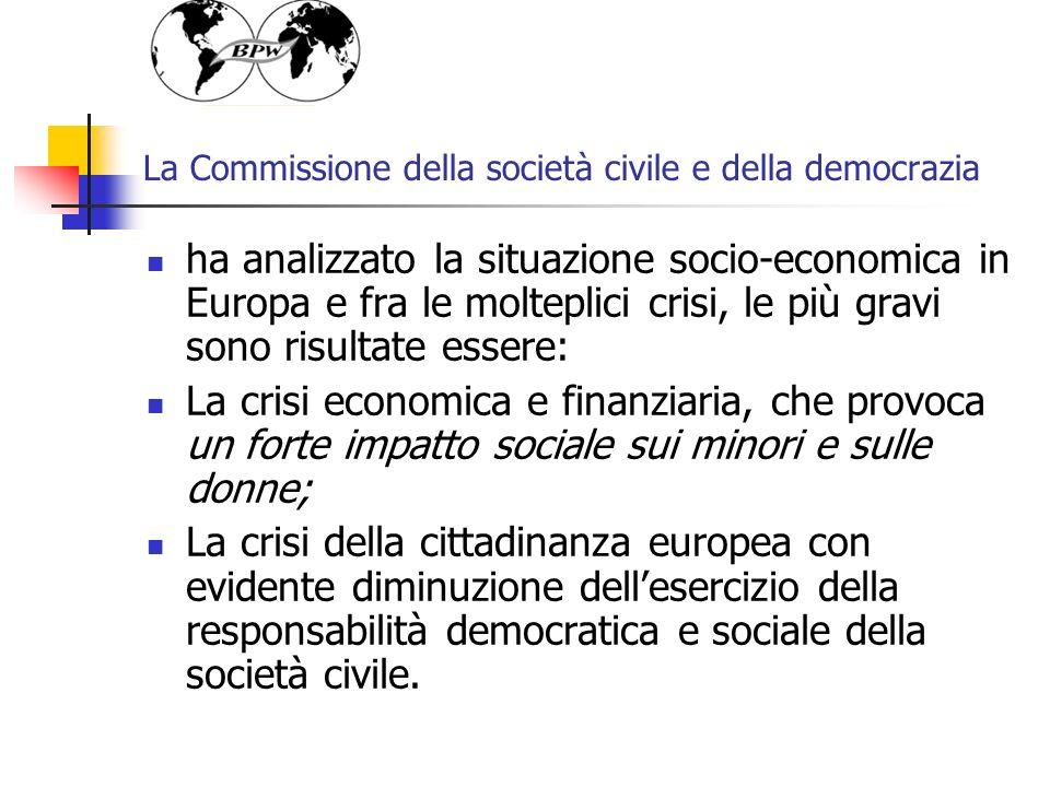 La Commissione della società civile e della democrazia ha analizzato la situazione socio-economica in Europa e fra le molteplici crisi, le più gravi s