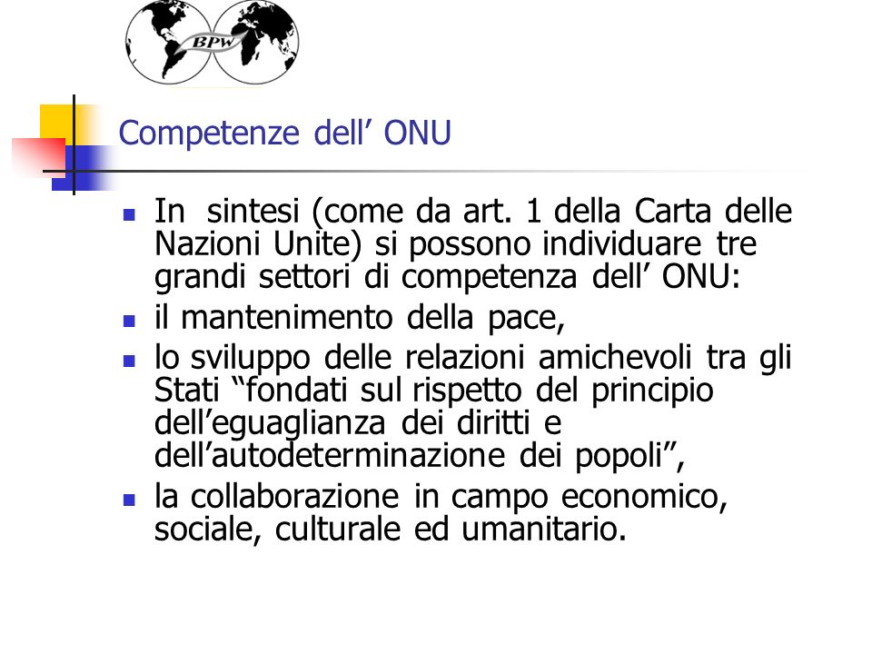Competenze dell ONU In sintesi (come da art.