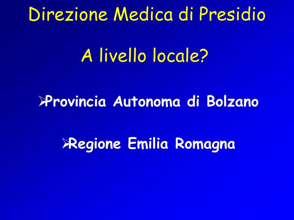 Legge 5 marzo 2001, n.7 (Ordinamento del Servizio sanitario provinciale) Legge 2 ottobre 2006, n.