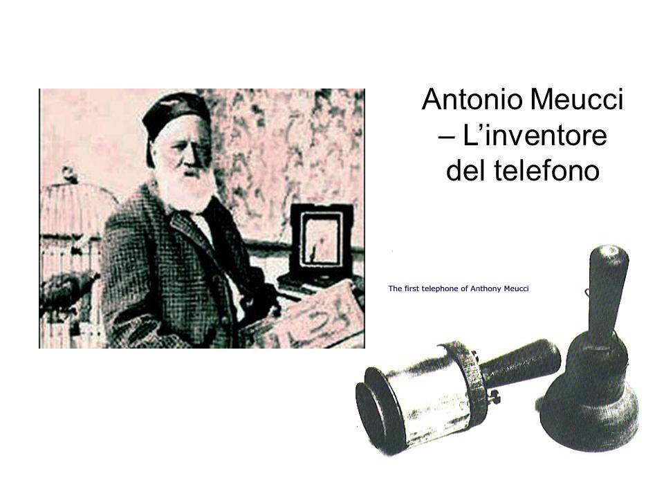 Antonio Meucci – Linventore del telefono