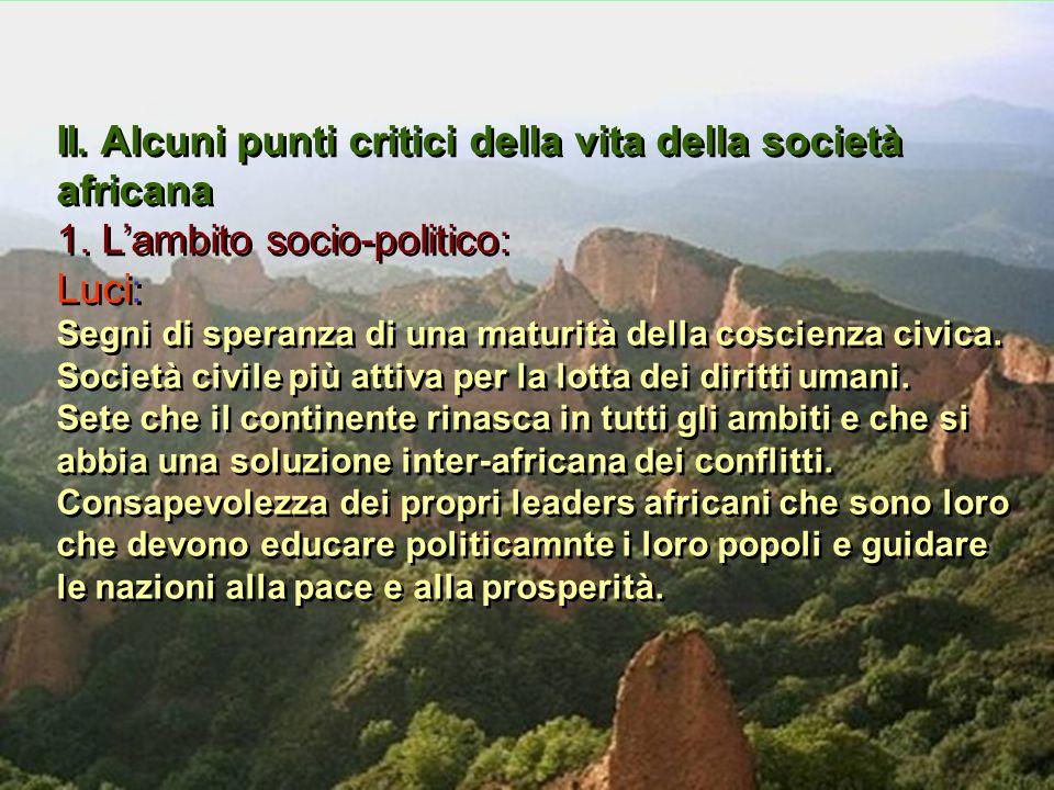 II. Alcuni punti critici della vita della società africana 1.