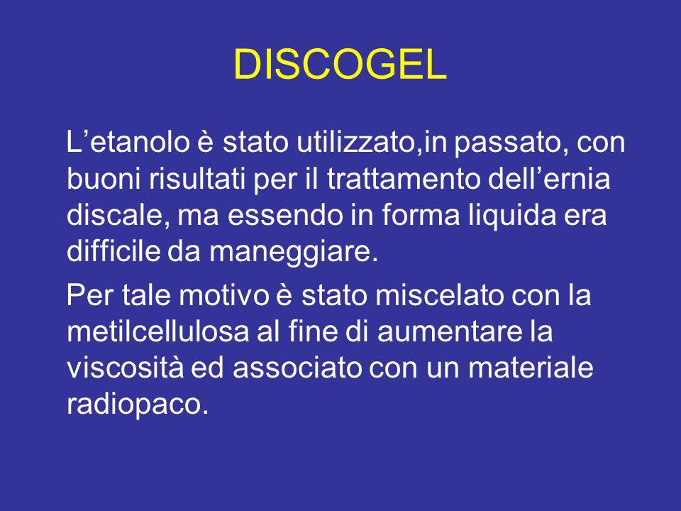 DISCOGEL Letanolo è stato utilizzato,in passato, con buoni risultati per il trattamento dellernia discale, ma essendo in forma liquida era difficile d