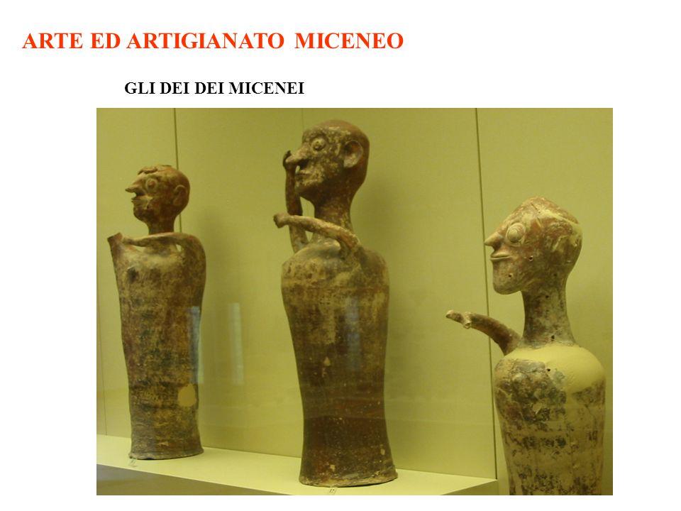 ARTE ED ARTIGIANATO MICENEO GLI DEI DEI MICENEI