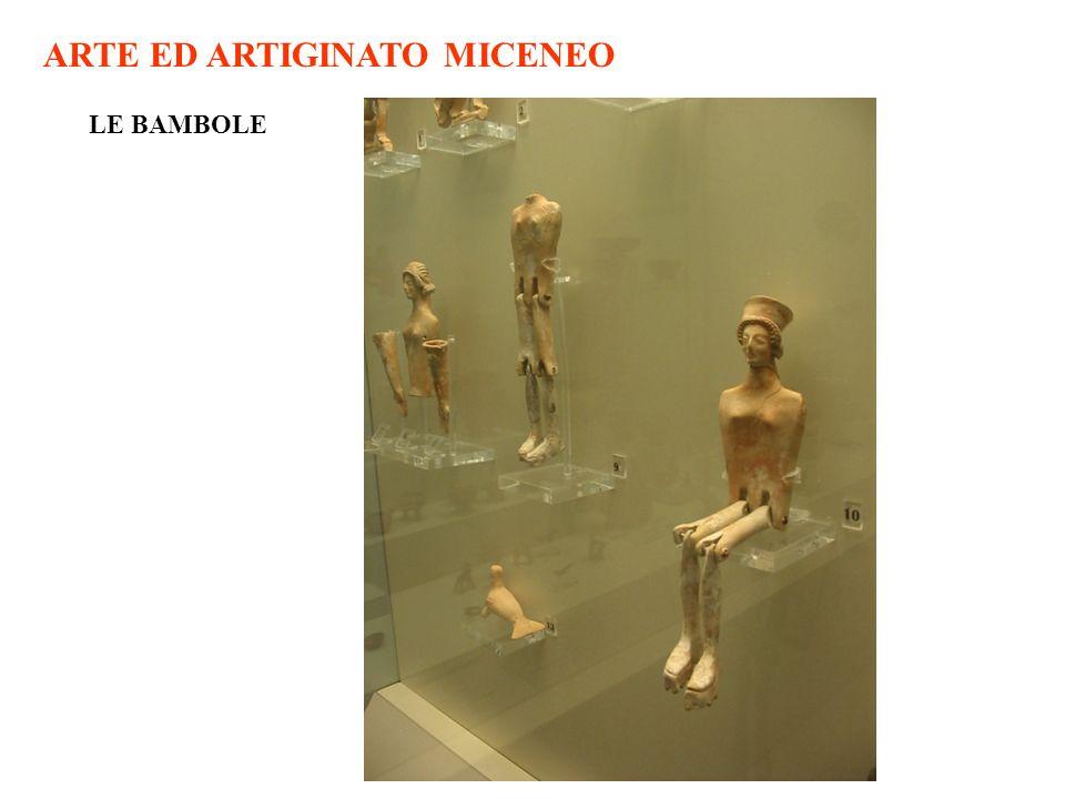 ARTE ED ARTIGINATO MICENEO LE BAMBOLE