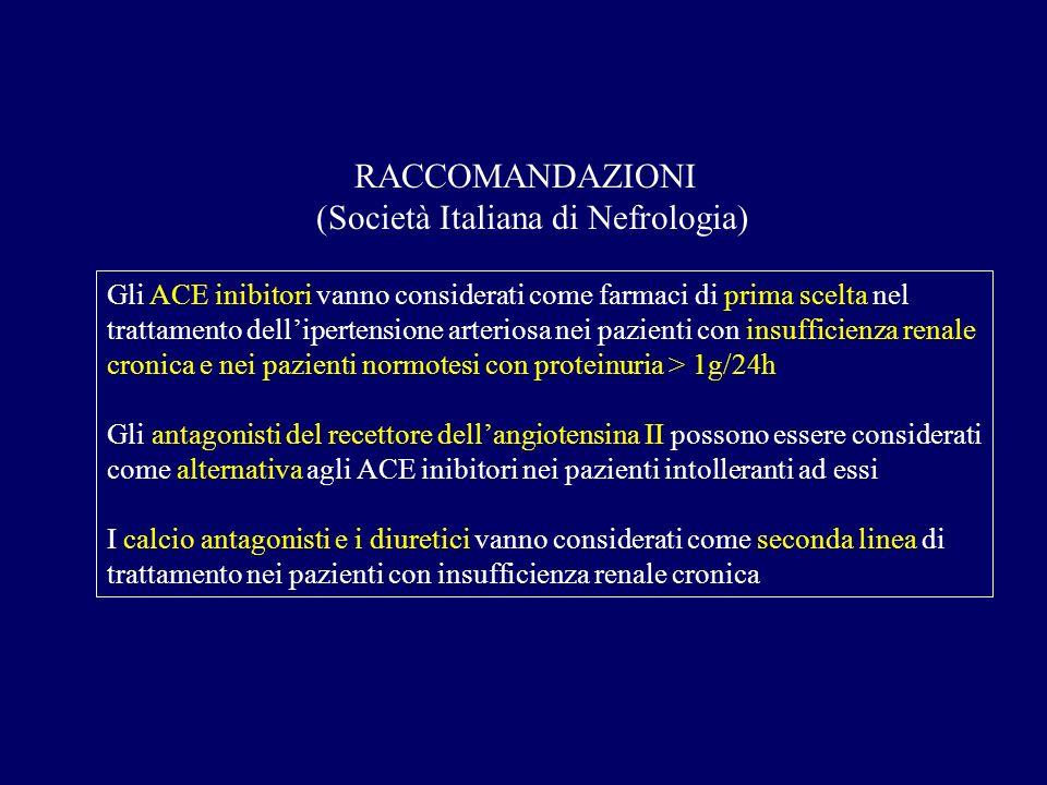 Gli ACE inibitori vanno considerati come farmaci di prima scelta nel trattamento dellipertensione arteriosa nei pazienti con insufficienza renale cron
