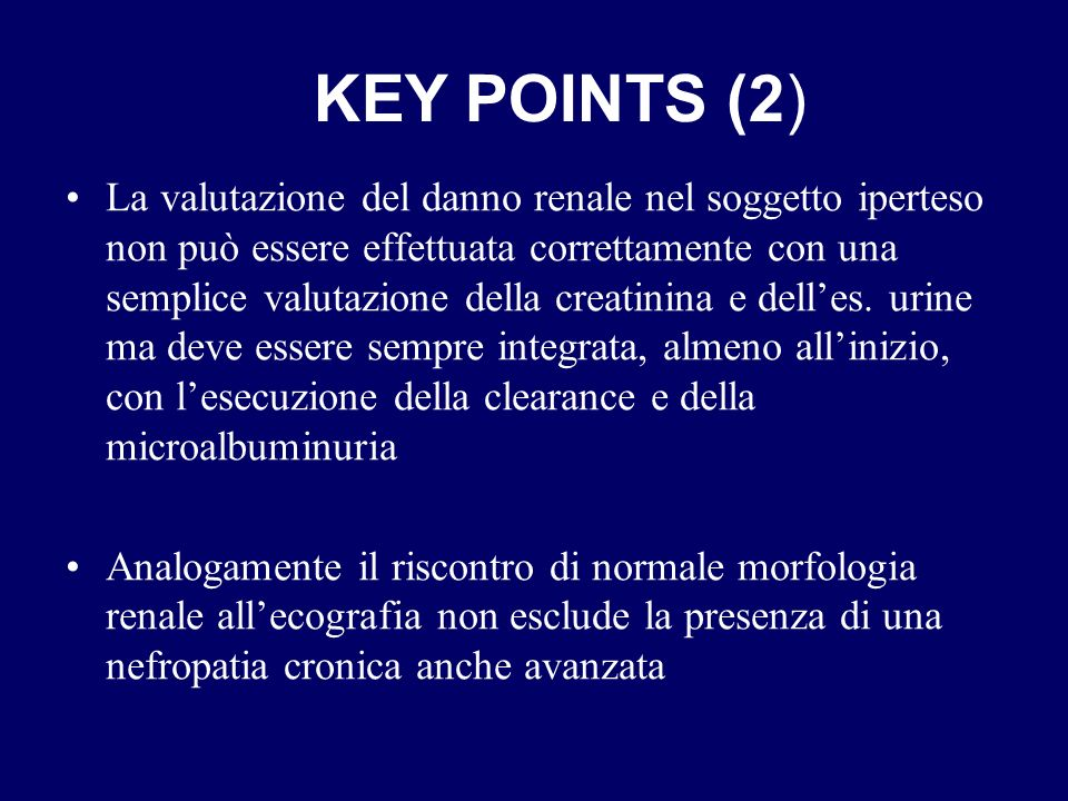 La valutazione del danno renale nel soggetto iperteso non può essere effettuata correttamente con una semplice valutazione della creatinina e delles.