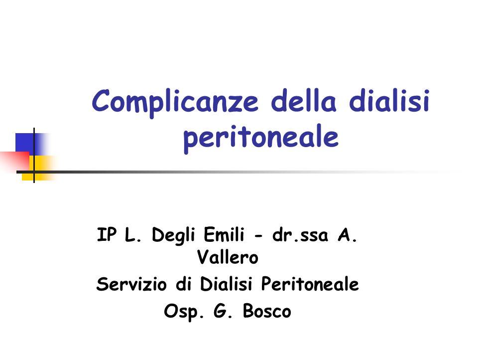 Complicanze della dialisi peritoneale IP L.Degli Emili - dr.ssa A.
