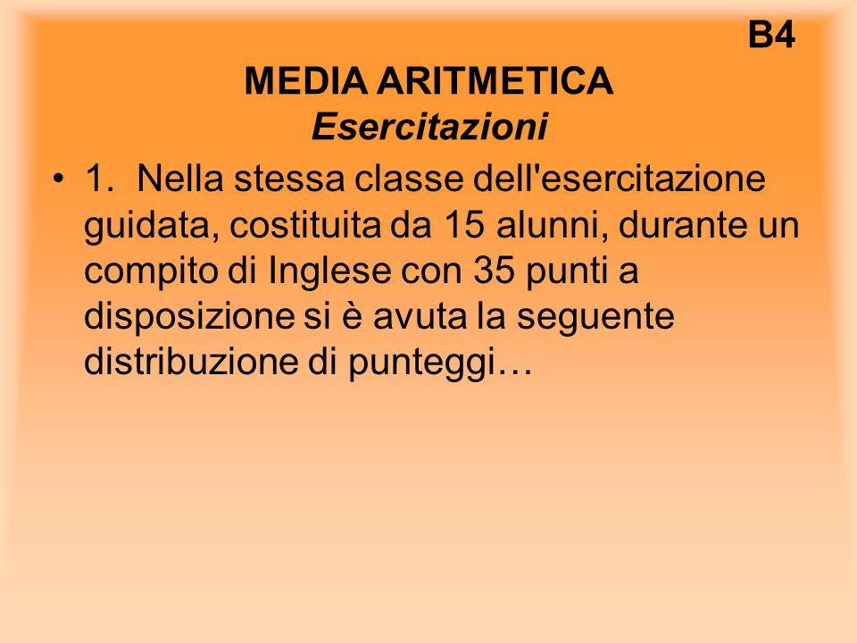 B4 MEDIA ARITMETICA Esercitazioni 1.