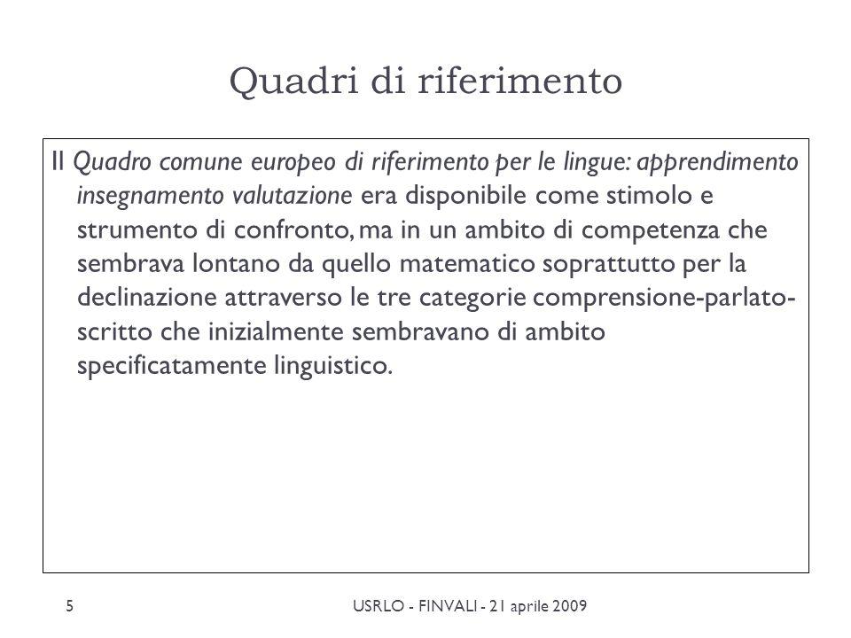 Il Quadro comune europeo di riferimento per le lingue Il QCER, pubblicato dal Consiglio dEuropa nel 2001, fornisce scale di descrittori per i diversi livelli di competenza linguistica, riferite però allapprendimento delle LS e delle L2, non della madrelingua.