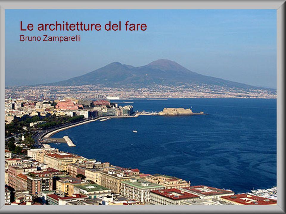 Le architetture del fare Bruno Zamparelli
