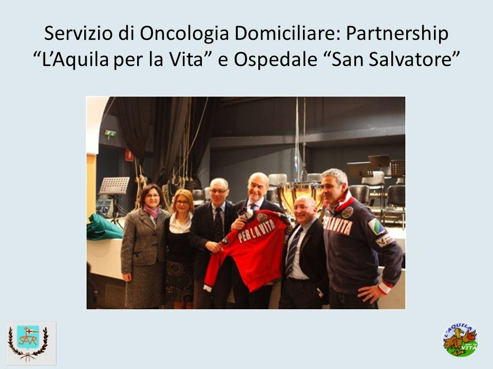 Servizio di Oncologia Domiciliare: Partnership LAquila per la Vita e Ospedale San Salvatore