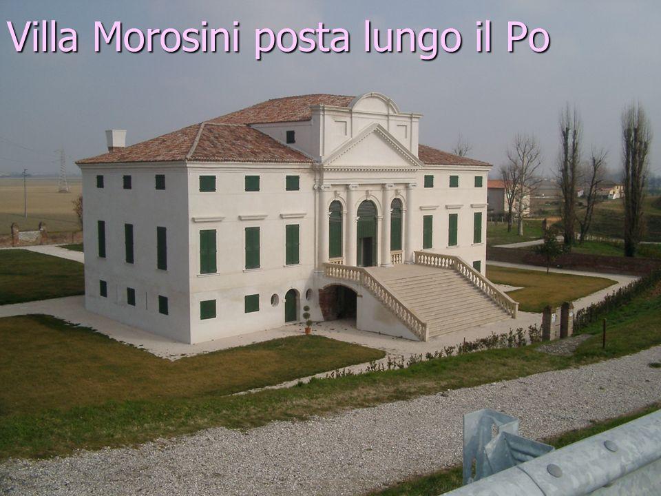 Villa Morosini posta lungo il Po