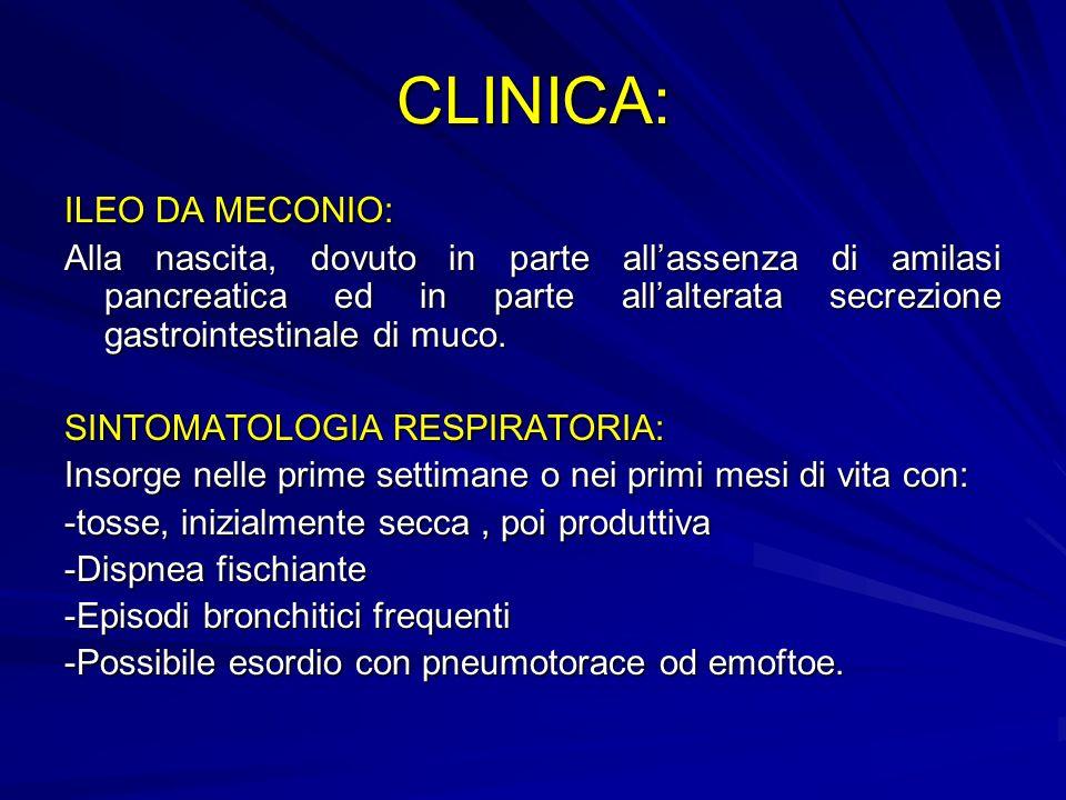 CLINICA: ILEO DA MECONIO: Alla nascita, dovuto in parte allassenza di amilasi pancreatica ed in parte allalterata secrezione gastrointestinale di muco.