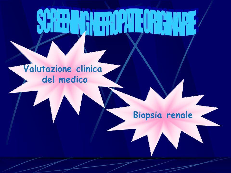 Valutazione clinica del medico Biopsia renale