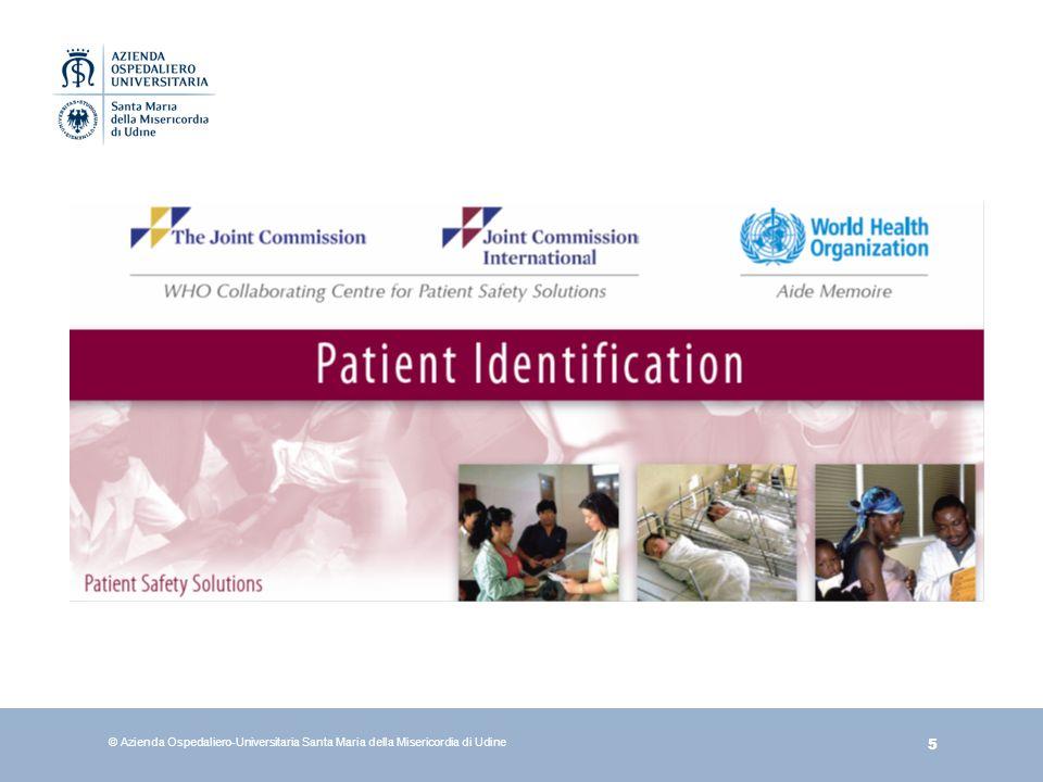 6 Gli operatori sanitari sono responsabili della verifica dellidentità del paziente.