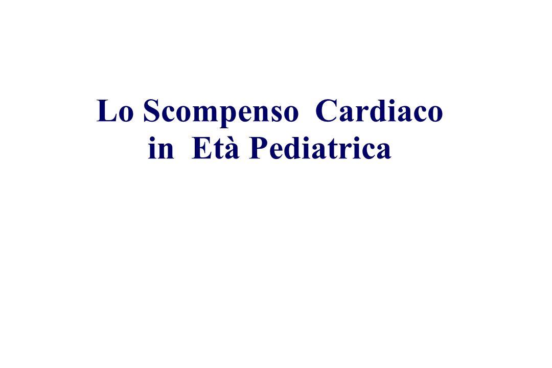 Lo Scompenso Cardiaco in Età Pediatrica