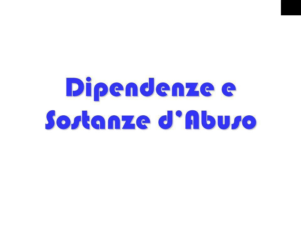 2 Dipendenze e Sostanze dAbuso